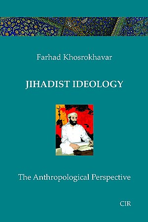 Jihadist Ideology: The Anthropological Perspective