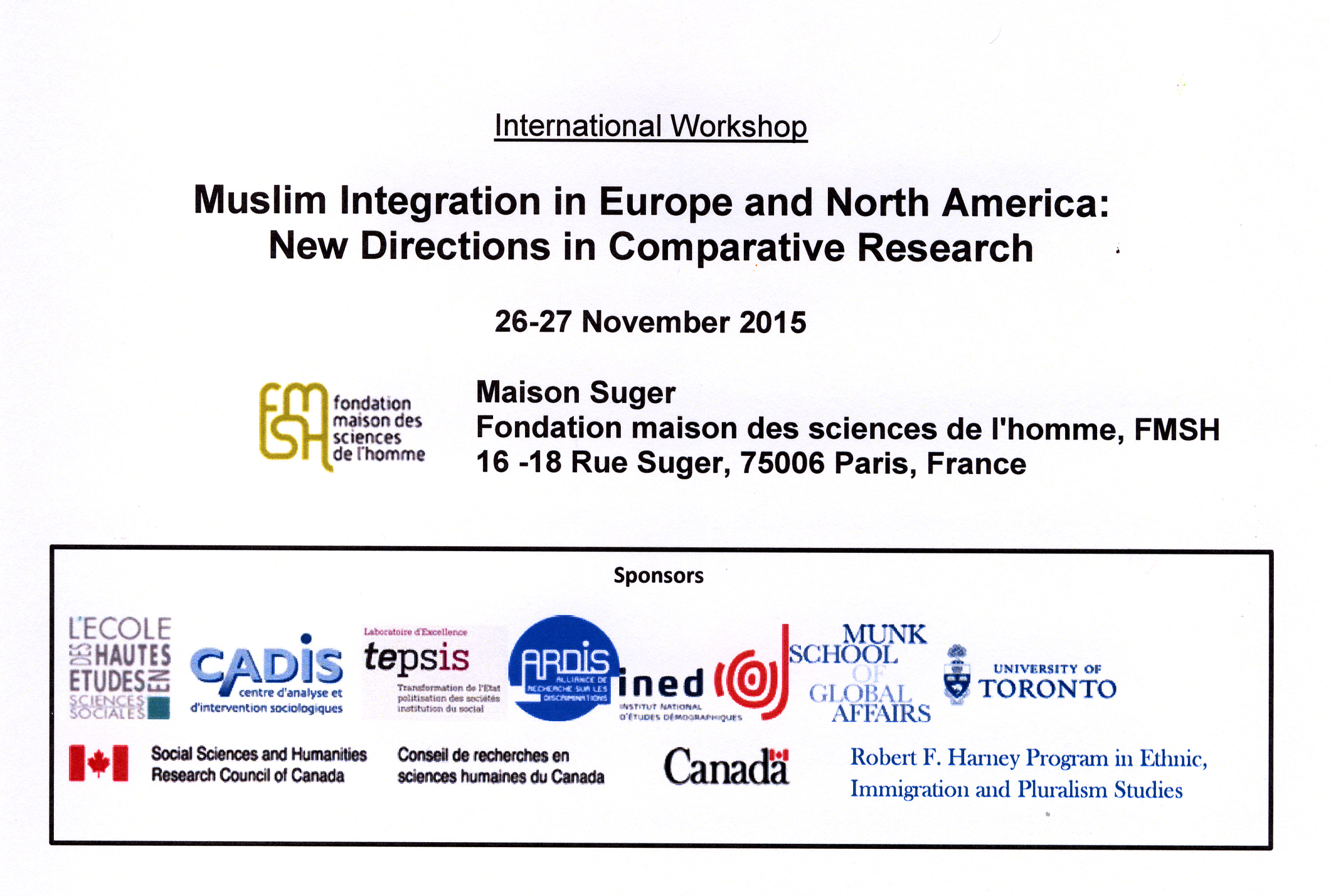 Workshop international « Muslim Integration in Europe and North America : New Directions in Comparative Research »