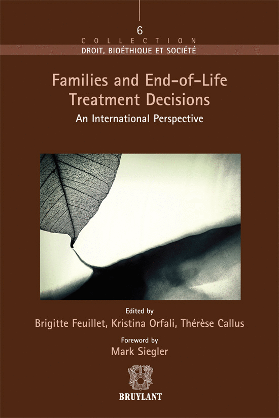 Families and End–of–Life Treatment Decisions. An International Perspective