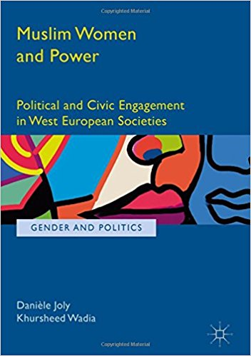Muslim Women and Power. Political and Civic Engagement in West European Societies